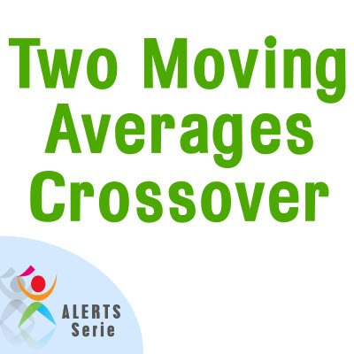 Two Moving Average Crossover - Alerts Serie MT4
